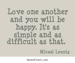 Love One Another Quotes Awesome Quotes About Loving One Another 48 Quotes