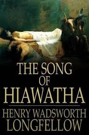 poetic literature the song of hiawatha henry wadsworth longfellow