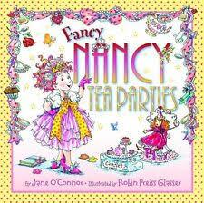 Fancy Nancy Ser.: Fancy Nancy: Tea Parties by Jane O'Connor (2009,  Hardcover) for sale online | eBay