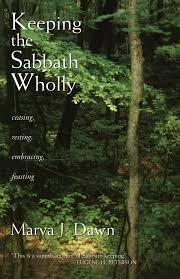 Review Of Marva Dawns Keeping The Sabbath Wholly Ceasing Resting