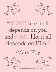 Mary Kay Quotes Cool Love Quotes From Our Wonderful Beloved Founder Mary Kay Ash