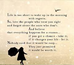 Life's Too Short Quotes Adorable Life Is Too Short To Wake Up With RegretsFunniest €�Life's Too Short