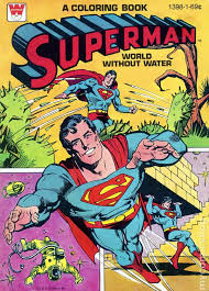 The superman character was created in 1932 (as batman), but appeared in comics 6 years later. Superman Coloring Book Sc 1965 1980 Whitman Comic Books