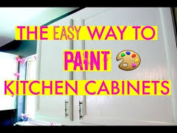 easiest way to paint kitchen cabinetsTHE FAST  EASY WAY TO PAINT CABINETS   YouTube