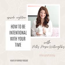 018: How to Be Intentional With Your Time with Polly Payne — Desiree  Siegfried