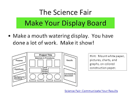 How To Make A Chart For A Science Fair Project The Science Fair Getting Started How Do I Go From This To