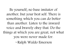 best quotes images favorite quotes quotable  ralph waldo emerson be yourself google search