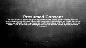 What Is Presumed Medical vocabulary What does Presumed Consent mean YouTube 1