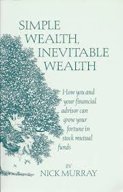 Charting Your Way To Wealth Book Simple Wealth Inevitable Wealth How You And Your Financial