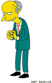 super rich Montgomery Burns