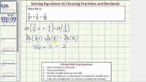 solve a basic two step equation with fractions clear fractions a bx c d e f