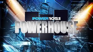 Power 105 1 Powerhouse Tickets Power 105 1 Powerhouse