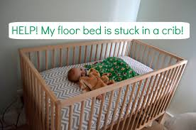 Montessori Floor Bed And Baby Sleep Problems   Why Weu0027ve Gone Back To The