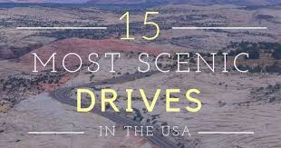 the 15 most scenic drives in america