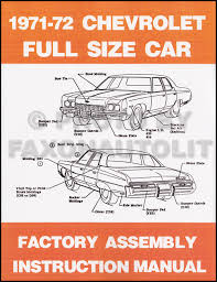 chevy car wiring diagram reprint impala caprice bel air biscayne 1972 chevy assembly manual reprint impala caprice bel air biscayne