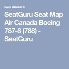 Seatguru Seat Map Air Canada Boeing 787 8 788 Seatguru