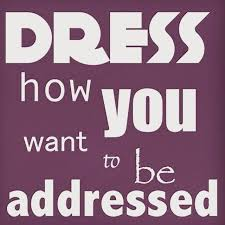 Dress For Success Quotes