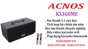 Loa kéo Acnos Ks360me - Loa karaoke video wifi - Loa bluetooth kèm vang số