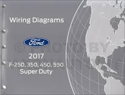 2017 ford f250 f550 super dutytruck wiring diagram manual original