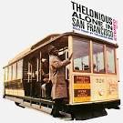 Thelonious Alone in San Francisco [Japan Bonus Track]