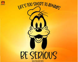 Freesvg.org offers free vector images in svg format with creative commons 0 license (public domain). Goofy Lifes Too Short Svg Dxf Png Disney Quotes Clipart Cricut Disney Svg Png Dxf Mitfly