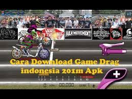 cara download game drag bike 201m mod indonesia youtube