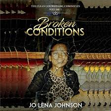 Broken Conditions by Jo Lena Johnson | Audiobook | Audible.com