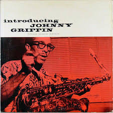 <b>Johnny Griffin</b> - <b>Introducing</b> Johnny Griffin | Discogs