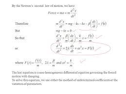 by the newton s second law of motion we have the last equation is a non