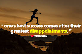 Hopeful Quotes New One's Best Success Comes After Their Greatest Disappointments