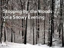 ppt stopping by the woods on a snowy evening powerpoint  stopping by the woods on a snowy evening