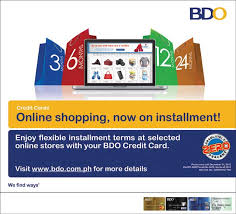 Get as much as one free full tank with your partner card on the road. Bdo Offers Online Shopping On Installment Ivan About Town