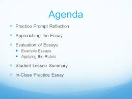 the sat essay lesson essential question how can i respond 2 agenda practice prompt reflection approaching the essay evaluation of essays example essays applying the rubric student lesson summary in class practice