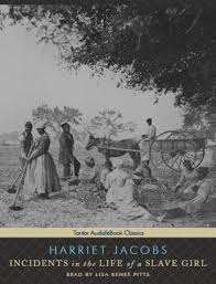 listen to incidents in the life of a slave girl by harriet jacobs incidents in the life of a slave girl harriet jacobs