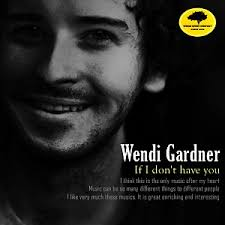 Wendi Gardner - If I don`t have you (2012) :: maniadb.com