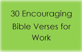 Christian Motivational Quotes For Work Best Of Quotes About Work In The Bible 24 Quotes
