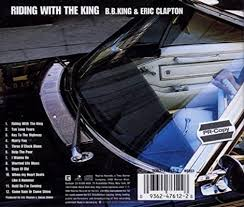 BB King, Eric Clapton, <b>Eric Clapton</b>, <b>BB King</b> - Riding With The King