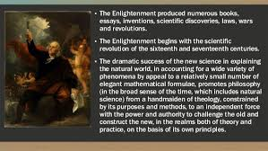 wh the enlightenment 3 ▫ the enlightenment produced numerous books essays