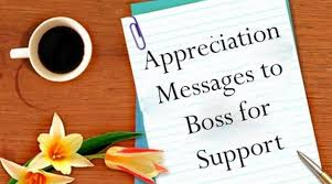 Thank You Message To Boss Appreciation Messages To Boss For Support