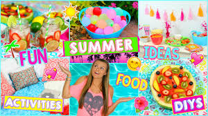 summer activities refreshing snacks drinks diys what to do when you re bored this summer