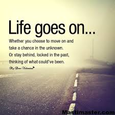 Life Without Love Quotes Life goes on Life Quotes Pictures mastimaster 53