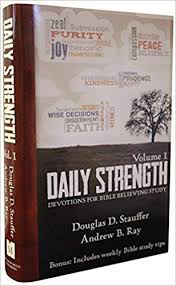 Daily Strength 1 Devotions For Bible Believing Study