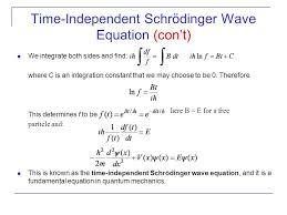 time independent schrödinger wave equation con t