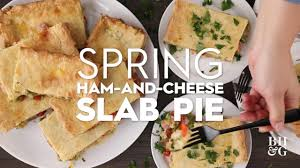 spring ham and cheese slab pie eat this now better homes gardens