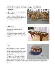Alat musik yang terdiri dari lempengan kayu ini harus dipukul untuk dibunyikan. Alat Musik Tradisional Di Mainkan Dengan Cara Di Pukul