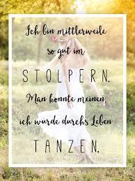 Schöne Sprüche über Das Leben Words Pinterest Quotes Best For