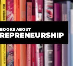 Top 10 Books About Entrepreneurship You Should Read