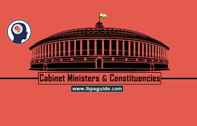 list of cabinet ministers of india and it s consuencies updated 2019