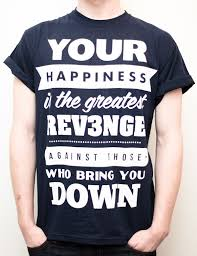T Shirt Quotes Stunning 48 Best Quote TShirts Images On Pinterest T Shirts My Style And