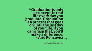 Inspirational Graduation Quotes Amazing Inspirational Graduation Quotes Warehouse